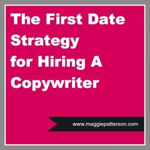 firstdatestrategyforhiringacopywriter
