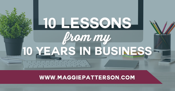 10-Lessons-from-My-10-Years-in-Business