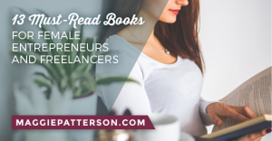 13 Must-Read Books for Female Entrepreneurs and Freelancers-2 FBTW