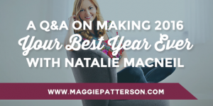 A Q&A on Making 2016 Your Best Year Ever with Natalie MacNeil