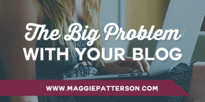 The Big Problem with Your Blog