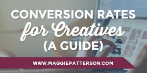 A Creative Entrepreneur's Guide to Conversion Rates